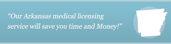 Get Your Arkansas Medical License