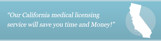 Get Your California Medical License