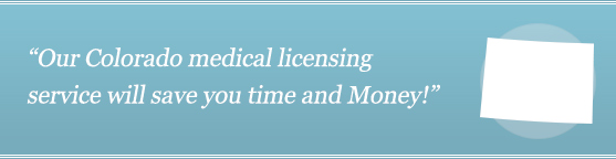 Get Your Colorado Medical License