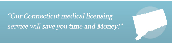 Get Your Connecticut Medical License