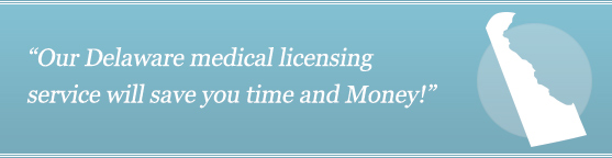 Get Your Delaware Medical License