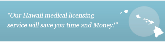 Get Your Hawaii Medical License
