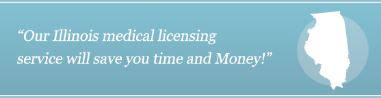 Get Your Illinois Medical License