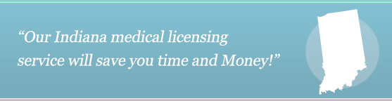 Get Your Indiana Medical License