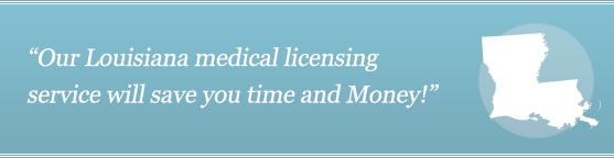 Get Your Louisiana Medical License