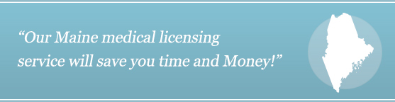 Get Your Maine Medical License