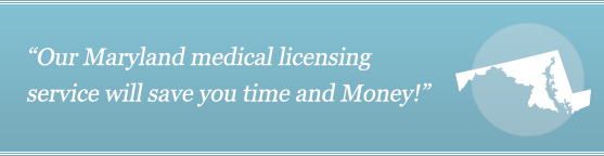 Get Your Maryland Medical License
