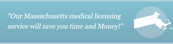 Get Your Massachusetts Medical License