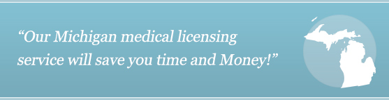 Get Your Michigan Medical License