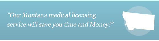 Get Your Montana Medical License