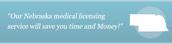 Get Your Nebraska Medical License