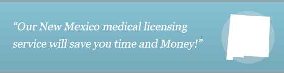 Get Your New Mexico Medical License