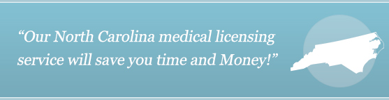 Get Your North Carolina Medical License