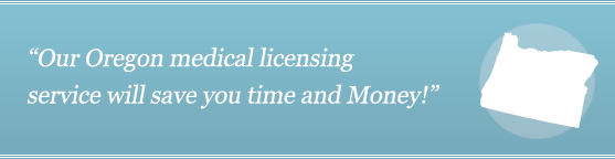 Get Your Oregon Medical License