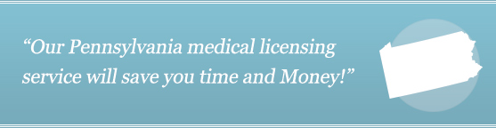 Get Your Pennsylvania Medical License