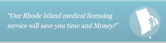 Gwet Your Rhode Island Medical License