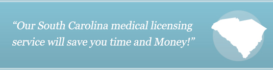 Get Your South Carolina Medical License