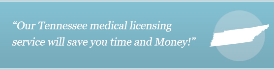 Get Your Tennessee Medical License