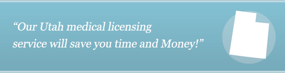 Get Your Utah Medical license