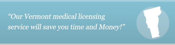 Get Your Vermont Medical License