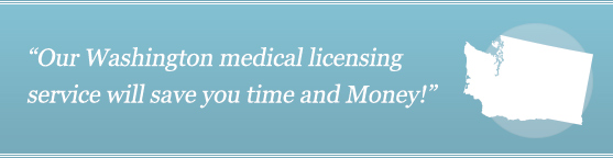 Get Your Washington Medical License